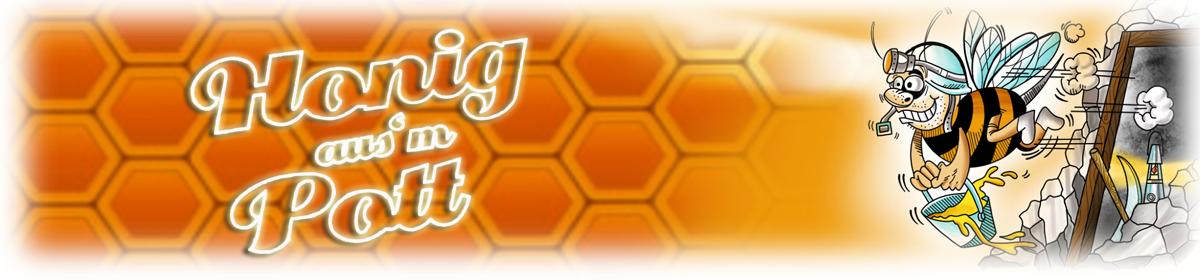 Honig aus´m Pott